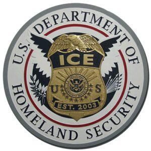 Immigration and Customs Enforcement Plaque